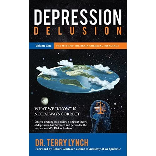 Depression Quotes Books: Depression Delusion Volume One: The Myth Of The Brain