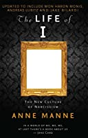 The Life of I: Updated Edition: The New Culture of Narcissism