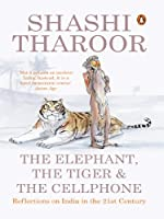 The Elephant, the Tiger and the Cellphone