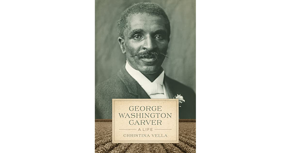 the life and times of george washington carver Amazoncom: george washington carver: the life of the great american agriculturist (the library of american lives and times series) (9781611064865): linda mcmurry edwards, roscoe orman: books.