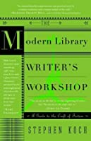 The Modern Library Writer's Workshop: A Guide to the Craft of Fiction (Modern Library Paperbacks)