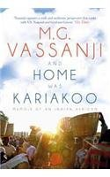 And Home was Kariakoo: Memoir of an Indian African