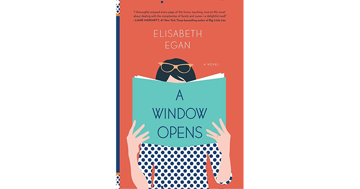 A window opens by elisabeth egan reviews discussion for Window quotes goodreads