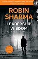 Leadership Wisdom : From The Monk Who Sold His Ferrari