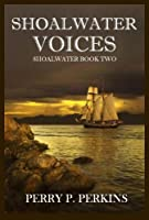 Shoalwater Voices: Shoalwater Book Two