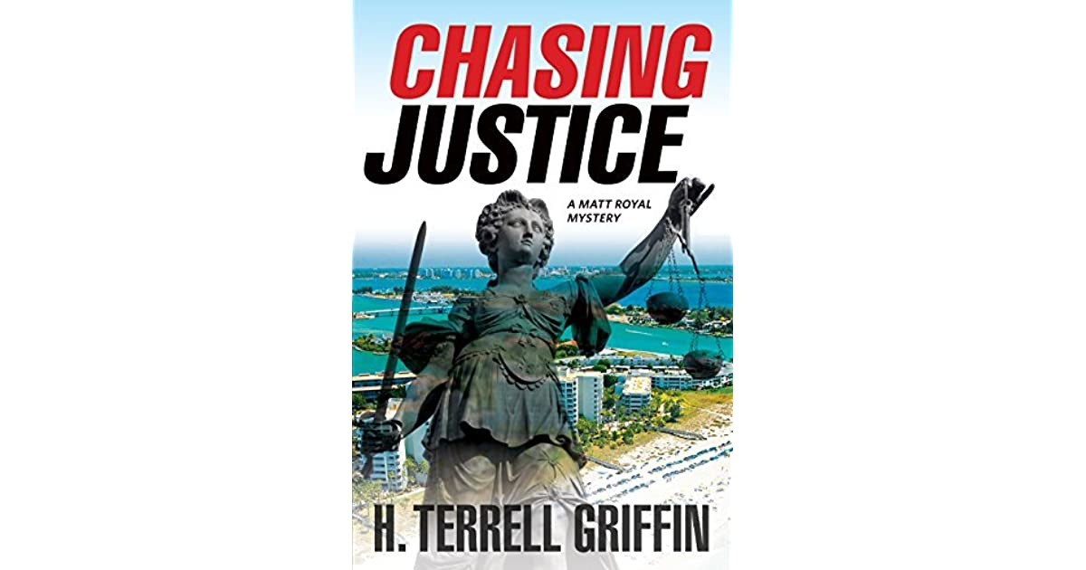 chasing justice by h terrell griffin reviews