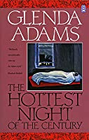 The Hottest Night Of The Century