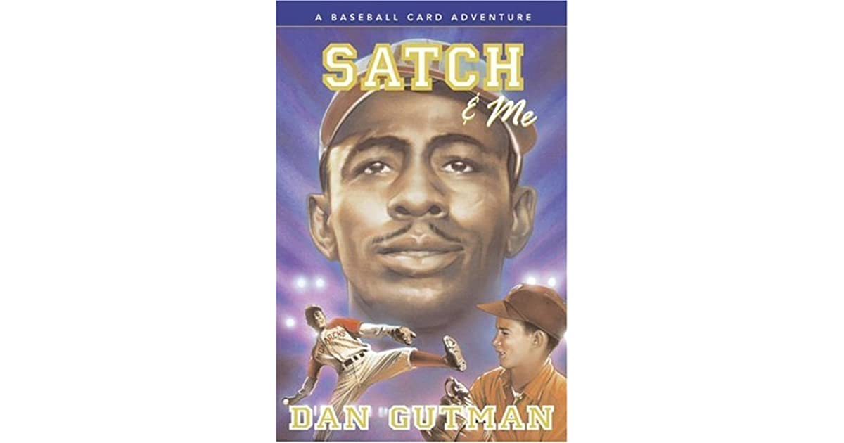 satch me a baseball card adventure 7 by dan gutman reviews discussion bookclubs lists. Black Bedroom Furniture Sets. Home Design Ideas