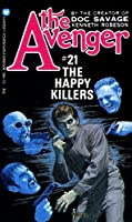 The Happy Killers (The Avenger, #21)