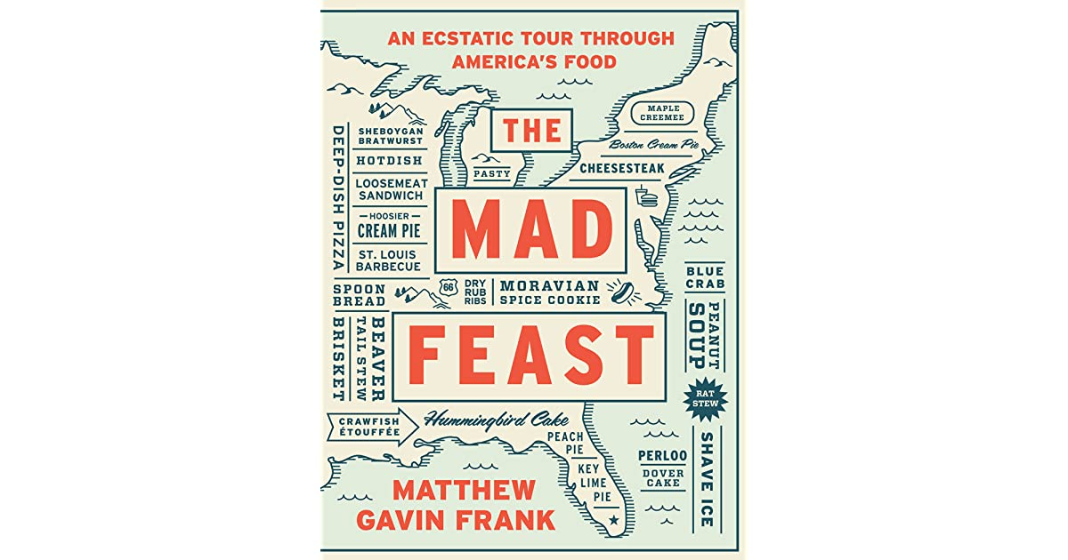 a short review of mad feast a book by matthew frank Book reviews librairie drawn book notes - matthew gavin frank the mad feast here is matthew gavin frank's book notes music playlist for his book the mad feast.