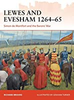 Lewes and Evesham 1264-65: Simon de Montfort and the Barons' War (Campaign)
