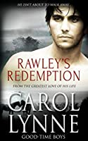 Rawley's Redemption (Good-Time Boys Book, #3)