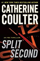 Split Second (FBI Thriller, #15)