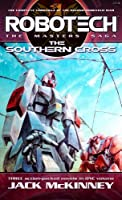 Robotech: The Masters Saga: The Southern Cross (Vol 7-9)
