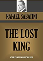 THE LOST KING (Timeless Wisdom Collection Book 1915)