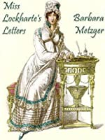 Miss Lockharte's Letters