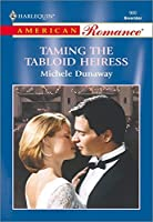 Taming the Tabloid Heiress