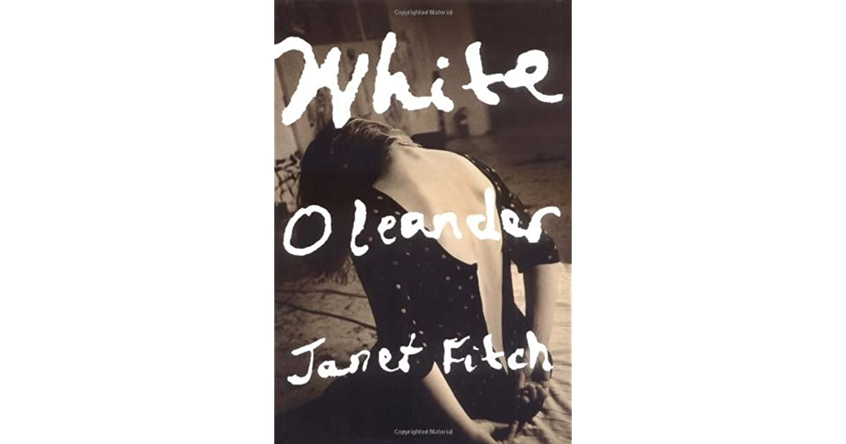 White Oleander Book Cover : White oleander by janet fitch — reviews discussion