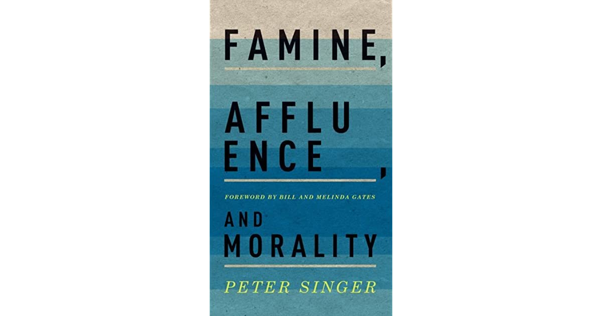 Singer critique famine affluence and morality