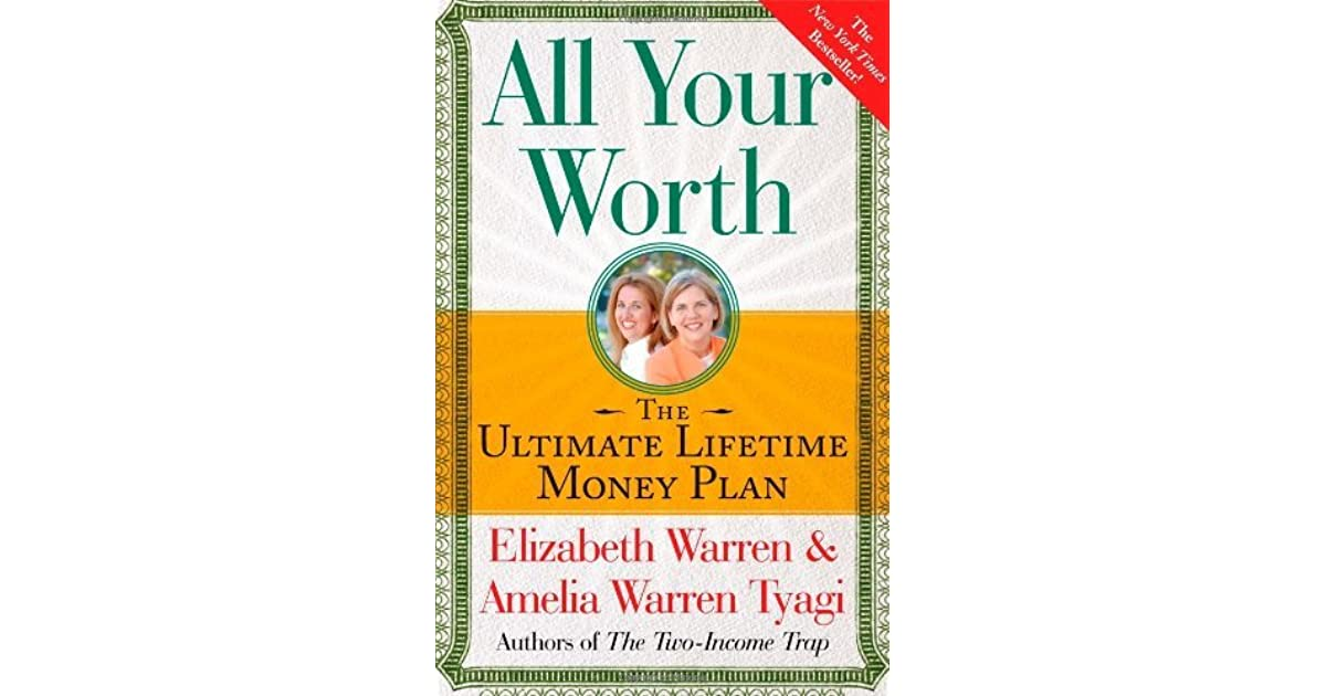 All Your Worth: The Ultimate Lifetime Money Plan by Elizabeth ...