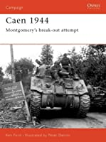 Caen 1944 - Montgomery's break-out attempt: Montgomery's Breakout Attempt (Campaign 143)