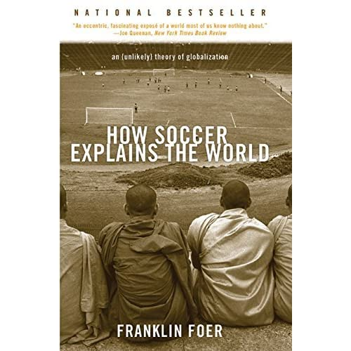 unlikely theory of globalization essay How soccer explains the world an unlikely theory of globalization  within the confines of a dependency theory the essay will show that dependency theory.