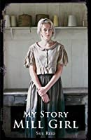 My Story: Mill Girl