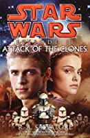 Star Wars: Episode II: Attack of the Clones (Star Wars: Novelizations #2)