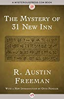 The Mystery of 31 New Inn (The Dr. Thorndyke Mysteries)
