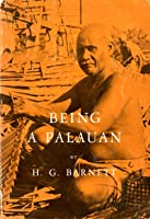 Being a Palauan (Case Studies in Cultural Anthropology)