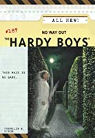 No Way Out (Hardy Boys Book 187)