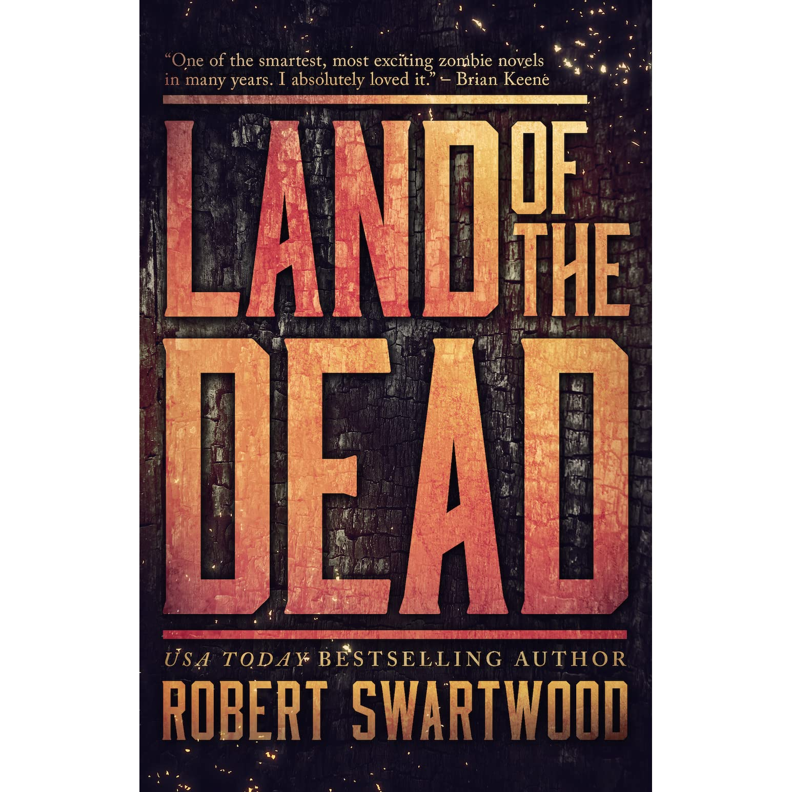 Land Of The Dead By Robert Swartwood €� Reviews, Discussion, Bookclubs, Lists