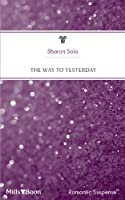 The Way to Yesterday (Bestselling Author Collection Book 11)