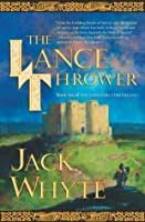 The Lance Thrower (The Camulod Chronicles, Book 8)