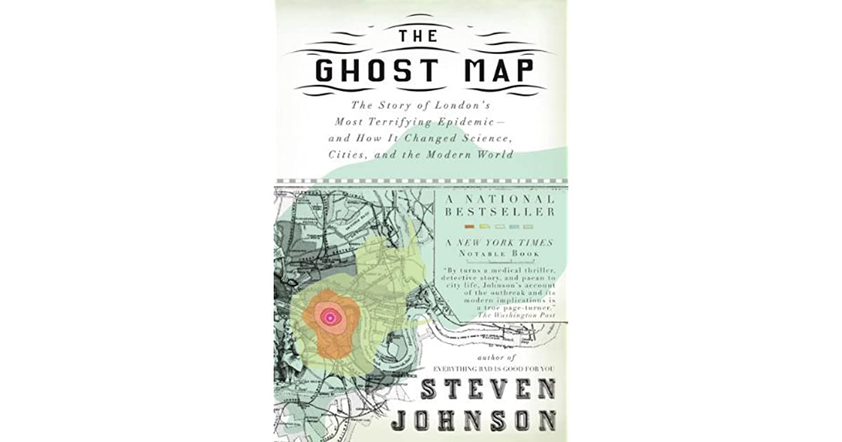 The Ghost Map: The Story of London's Most Terrifying by Steven Johnson PDF