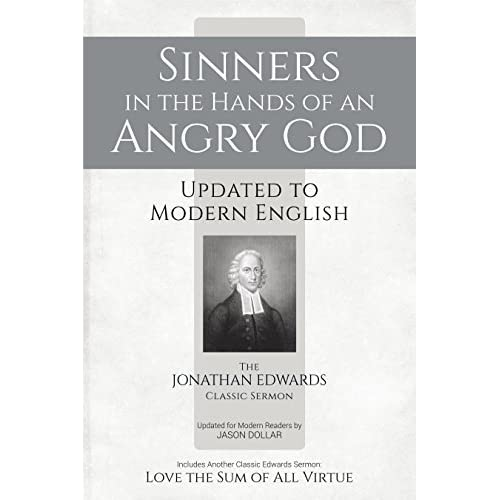 analyzing sinners in jonathan edwards hands of an angry god The puritan tradition from sinners in the hands of an angry god sermon by jonathan edwards did you know jonathan edwards • wrote a paper on spiders at age 11.