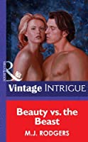 Beauty vs. the Beast (Mills & Boon Vintage Intrigue)