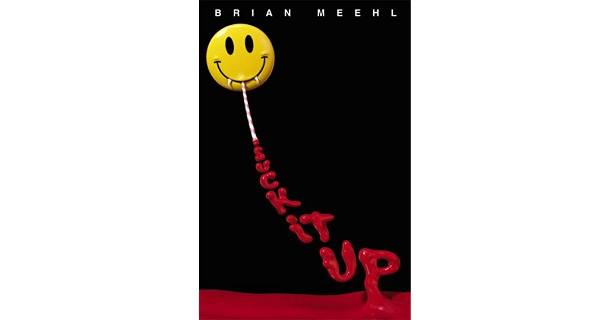 Suck It Up By Brian Meehl 27