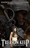 Treason Keep: Book 2 of the Demon Child Trilogy (The Hythrun Chronicles 5)