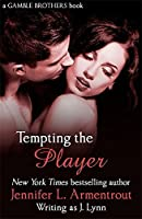 Tempting the Player (Gamble Brothers Book Two)