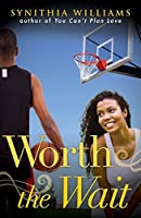 Worth the Wait (Southern Love Series Book 2)