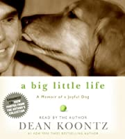 A Big Little Life: Memoir of a Joyful Dog
