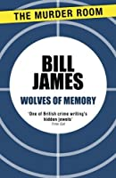 Wolves of Memory (The Harpur & Iles Mystery)
