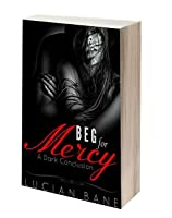 Beg For Mercy (Mercy, #3)