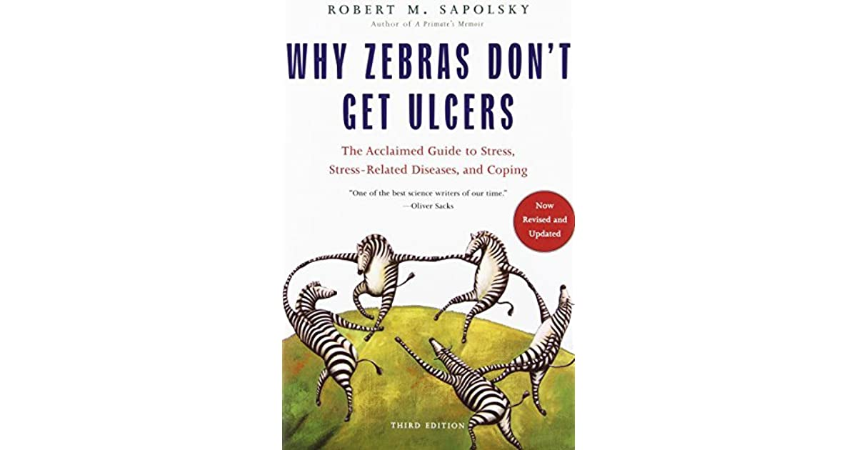why zebras don t get ulcers pdf