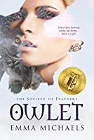 Owlet (Society of Feathers, #1)