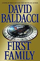 First Family (Sean King & Michelle Maxwell, #4)