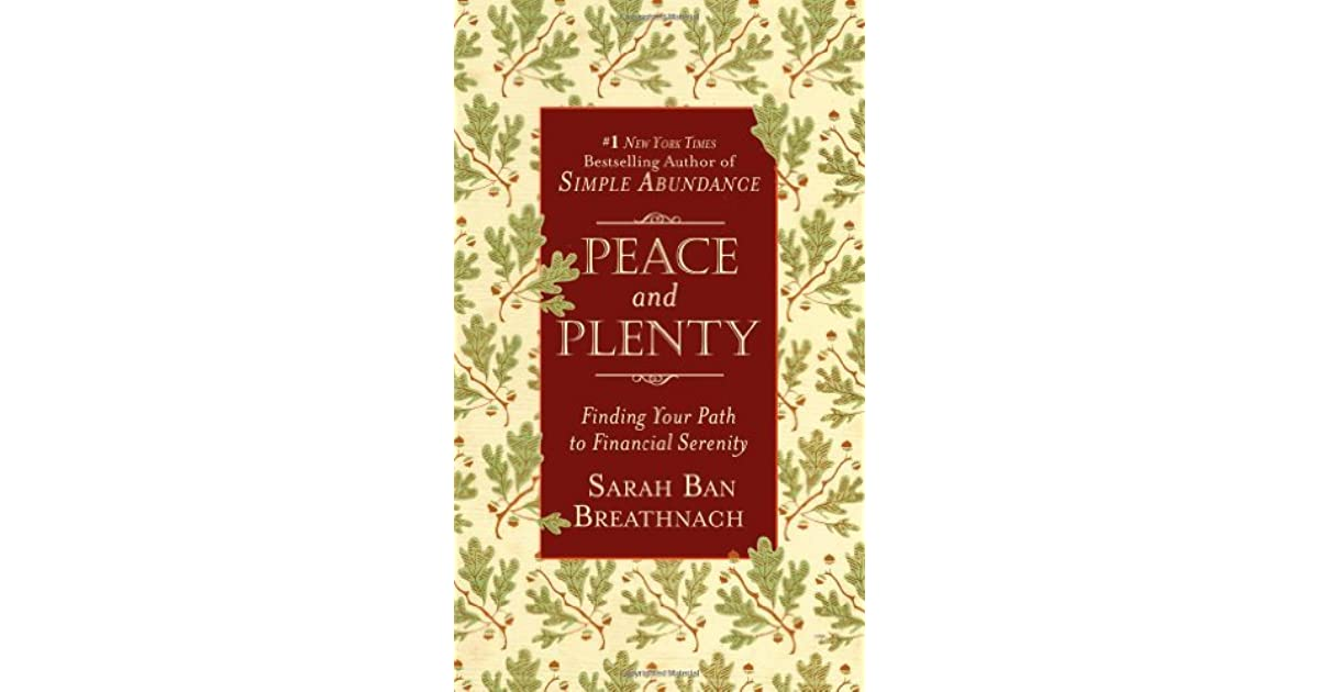 Peace And Plenty Finding Your Path To Financial Serenity border=