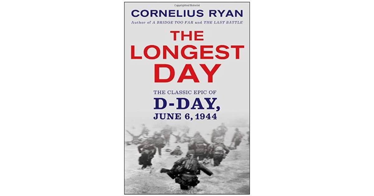 the longest day book vs The longest day by cornelius ryan paperback book free shipping d-day wwii pre-owned 50 out of 5 stars - the longest day by cornelius ryan paperback book free shipping d-day wwii.