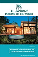 100 Best All-Inclusive Resorts of the World, 4th